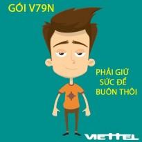 Tận hưởng ưu đãi hàng trăm phút thoại với gói khuyến mãi V79N mạng Viettel