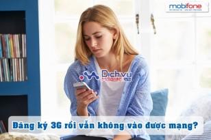 Làm thế nào để truy cập mạng sau khi đăng ký 3G Mobifone?