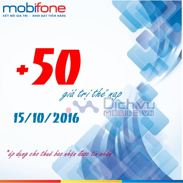 Mobifone khuyến mãi 50% giá trị thẻ nạp ngày 15/10/2016