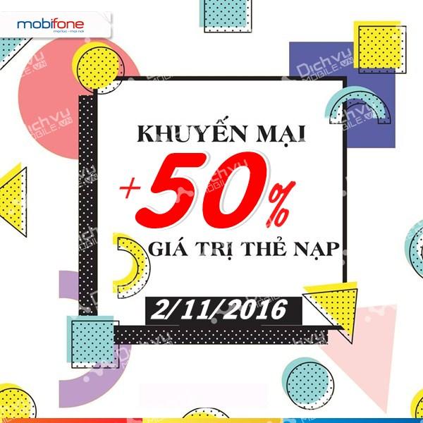 Mobifone khuyến mãi 50% giá trị thẻ nạp toàn quốc ngày 2/11/2016