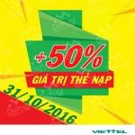 Viettel khuyến mãi 50% giá trị thẻ nạp cục bộ toàn quốc ngày 31/10/2016