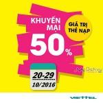 Viettel khuyến mãi 50% giá trị thẻ nạp từ ngày 20 – 29/10/2016