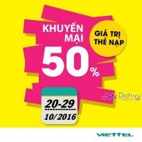 Viettel khuyến mãi 50% giá trị thẻ nạp từ 20-29/10/2016