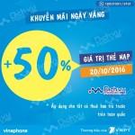 Vinaphone khuyến mãi 50% giá trị thẻ nạp ngày vàng 20/10/2016