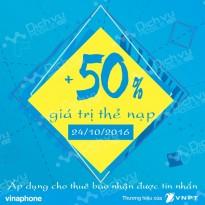 Vinaphone khuyến mãi 50% giá trị thẻ nạp ngày 24/10/2016