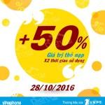 Khuyến mãi 50% thẻ nạp Vinaphone ngày vàng 28/10/2016