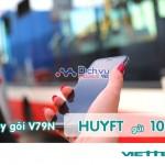 Hướng dẫn cách hủy gói V79N Viettel qua tổng đài 109