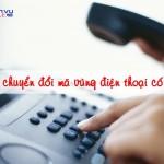 Chính thức đổi mã vùng điện thoại cố định cả nước từ 11/2/2017