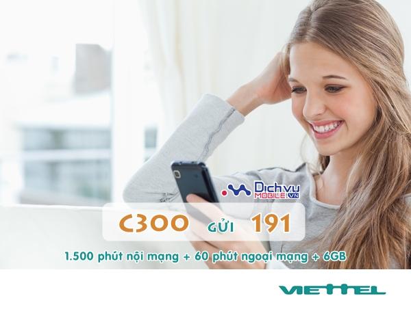 Đăng ký C300 Viettel gọi thoại, 3G thả ga, ưu đãi lớn