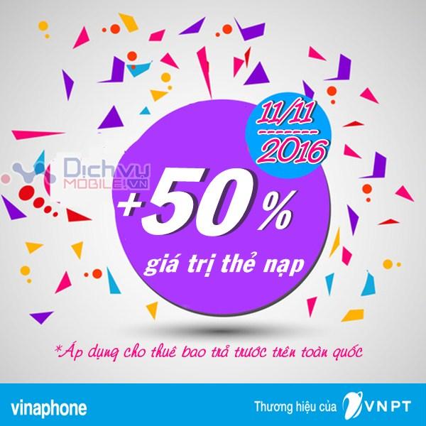 Vinaphone khuyến mãi 50% giá trị thẻ nạp ngày vàng 11/11/2016