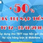 Mobifone tặng 50% giá trị thẻ nạp tại điểm bán lẻ từ ngày 12 – 13/11/2016