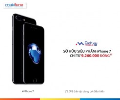 Mua iPhone 7 và 7 Plus từ Mobifone giá chỉ từ 9.260.000đ