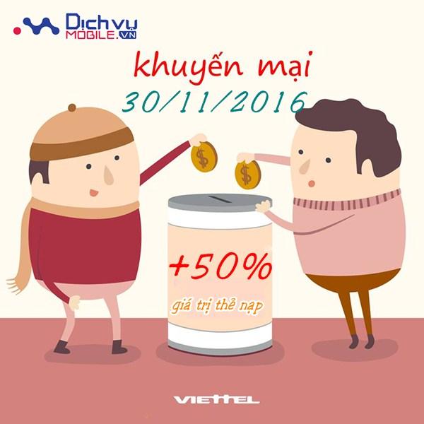 Viettel khuyến mãi 50% giá trị thẻ nạp ngày 30/11/2016