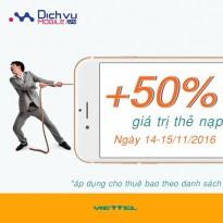 Viettel khuyến mãi 50% giá trị thẻ nạp ngày 14 - 15/11/2016