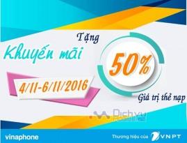 Vinaphone khuyến mãi 50% giá trị thẻ nạp từ 4/11 đến ngày 6/11/2016