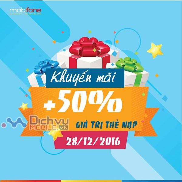 Mobifone khuyến mãi 50% giá trị thẻ nạp ngày 28/12/2016