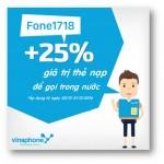 Vinaphone khuyến mãi đến 25% giá trị khi nạp tiền với dịch vụ Fone1718