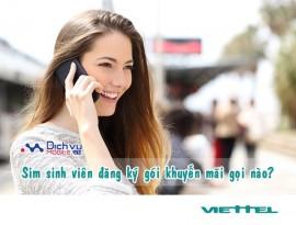 Các gói gọi thoại cực rẻ chỉ dành cho sim sinh viên Viettel
