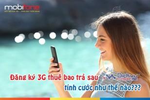 Cách tính cước khi đăng ký 3G Mobifone cho thuê bao trả sau