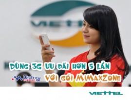 Dùng 3G siêu rẻ với gói MiMaxZone Viettel