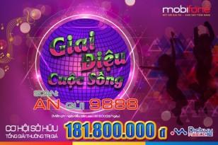 Hơn 181 triệu đồng trao thưởng chương trình Giai điệu cuộc sống Mobifone