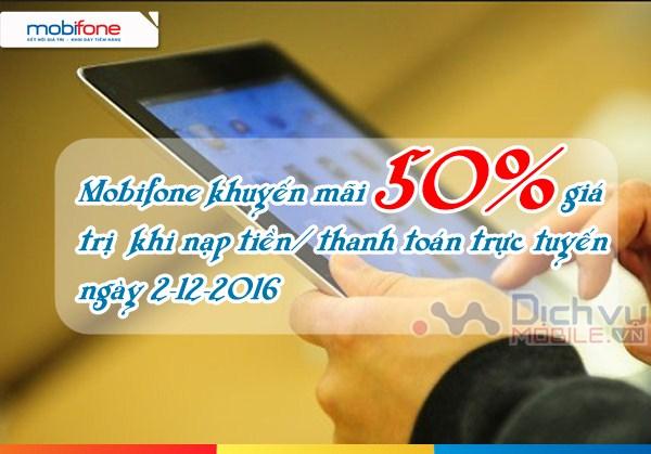 Mobifone khuyến mãi 50% giá trị khi thanh toán/nạp tiền trực tuyến ngày 2/12/2016
