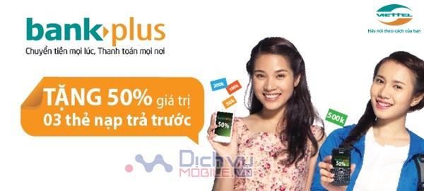 Viettel Khuyến mại 50% giá trị khi thanh toán cước trả trước qua BankPlus