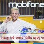 Khuyến mãi hòa mạng trả trước Mobifone tháng 4/2017 ưu đãi khủng