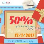 Mobifone khuyến mãi 50% giá trị thẻ nạp ngày 13/1/2017