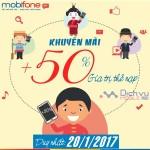 Mobifone khuyến mãi 50% giá trị thẻ nạp ngày 20/1/2017
