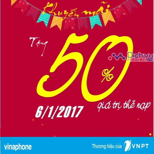 Vinaphone tặng 50% giá trị thẻ nạp ngày vàng 6/1/2017