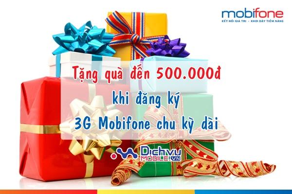 Đăng ký 3G Mobifone nhận quà khủng trị giá đến 500.000đ