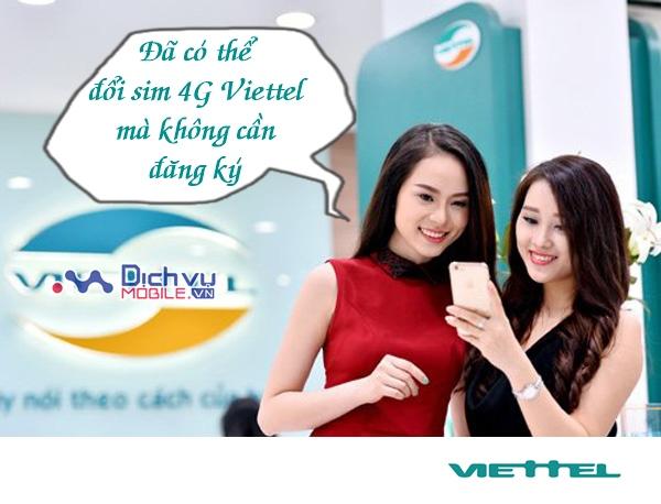 Hướng dẫn đổi sim 4G Viettel không cần ra cửa hàng đăng ký