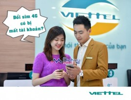 Làm thế nào để đổi sim 4G Viettel không bị mất tài khoản?