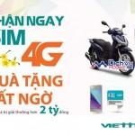 """Viettel triển khai chương trình """"Nhận SIM 4G – Quà tặng bất ngờ"""" siêu hấp dẫn"""