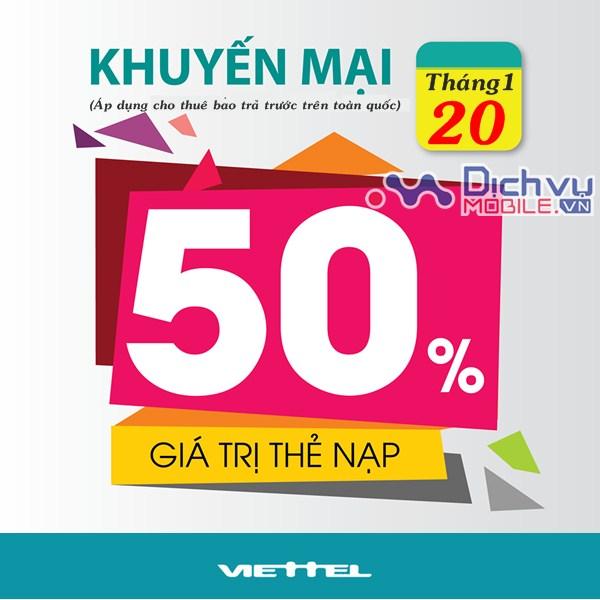 Viettel khuyến mãi ngày vàng, tặng 50% giá trị thẻ nạp ngày 20/1/2017