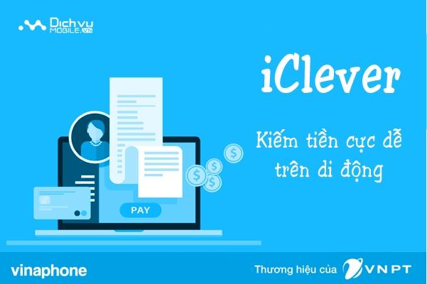 Xem quảng cáo miễn phí được cộng tiền với dịch vụ iClever Vinaphone