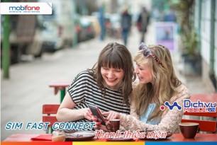Tận hưởng nhiều lợi ích thiết thực với sim Fast Connect Thanh thiếu niên Mobifone