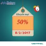 Viettel khuyến mãi 50% giá trị thẻ nạp ngày vàng 8/2/2017