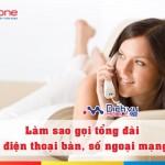 Cách gọi tổng đài Mobifone từ điện thoại bàn hoặc số ngoại mạng
