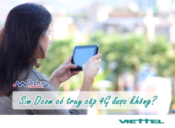 Dùng sim Dcom Viettel có truy cập được 4G không?