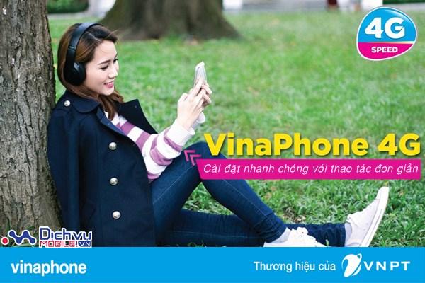 Cách cài đặt 4G Vinaphone trên điện thoại di động mới nhất năm 2017