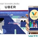 """Khuyến mãi tháng 2 """"Cài My Viettel, đi Uber miễn phí"""""""