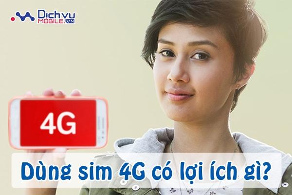 Những lợi ích khi sử dụng sim 4G