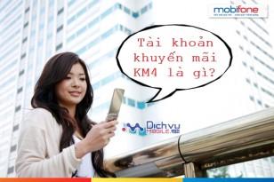 Tài khoản khuyến mãi KM4 Mobifone là gì?