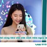 Thời gian cộng tiền hàng tháng cho thuê bao sinh viên Viettel