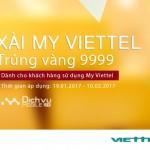 Cơ hộ trúng vàng 9999 và sử dụng 3G miễn phí với My Viettel
