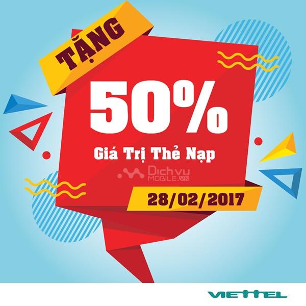 Viettel khuyến mãi 50% giá trị thẻ nạp ngày vàng 28/2/2017