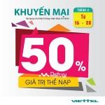 Viettel khuyến mãi 50% giá trị thẻ nạp từ ngày 16 – 28/2/2017