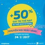 Khuyến mãi Vinaphone 24/2/2017 ngày vàng tặng 50% giá trị thẻ nạp